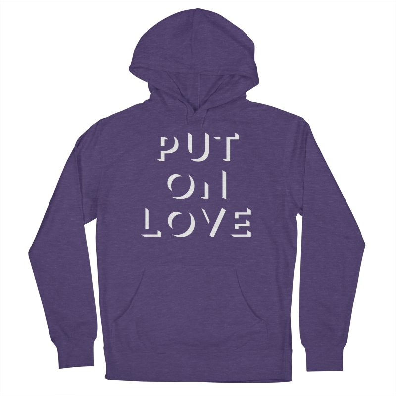Put On Love Men's French Terry Pullover Hoody by Hyssop Design