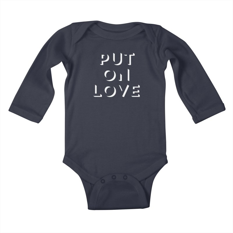 Put On Love Kids Baby Longsleeve Bodysuit by Hyssop Design