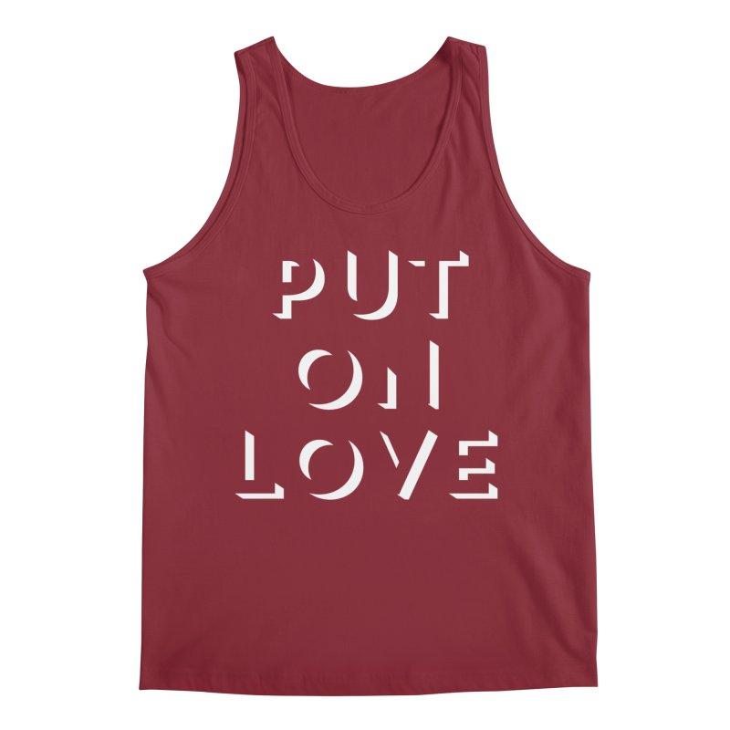 Put On Love Men's Tank by Hyssop Design