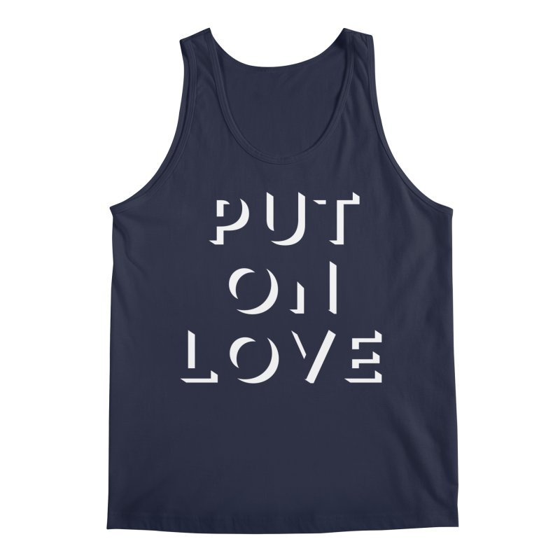 Put On Love Men's Regular Tank by Hyssop Design