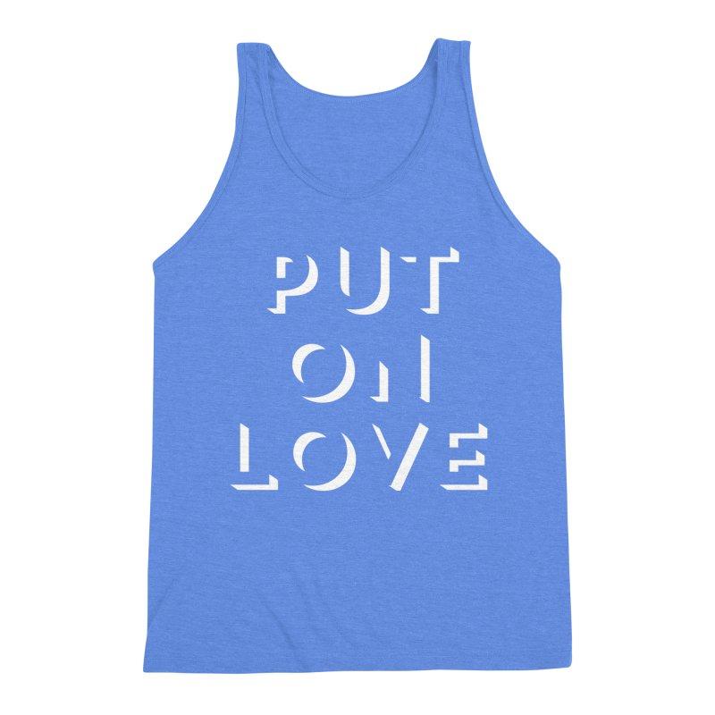Put On Love Men's Triblend Tank by Hyssop Design