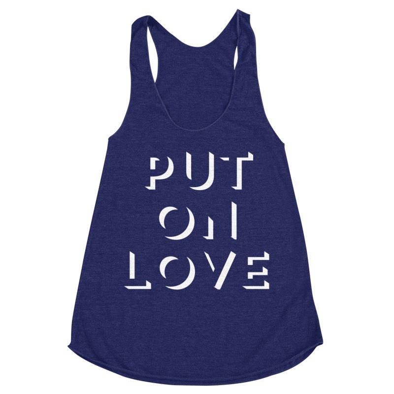 Put On Love Women's Racerback Triblend Tank by Hyssop Design