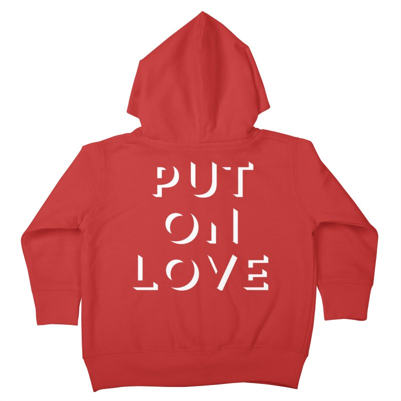 Put On Love Kids Toddler Zip-Up Hoody by Hyssop Design