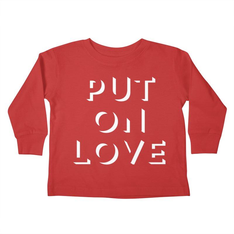 Put On Love Kids Toddler Longsleeve T-Shirt by Hyssop Design
