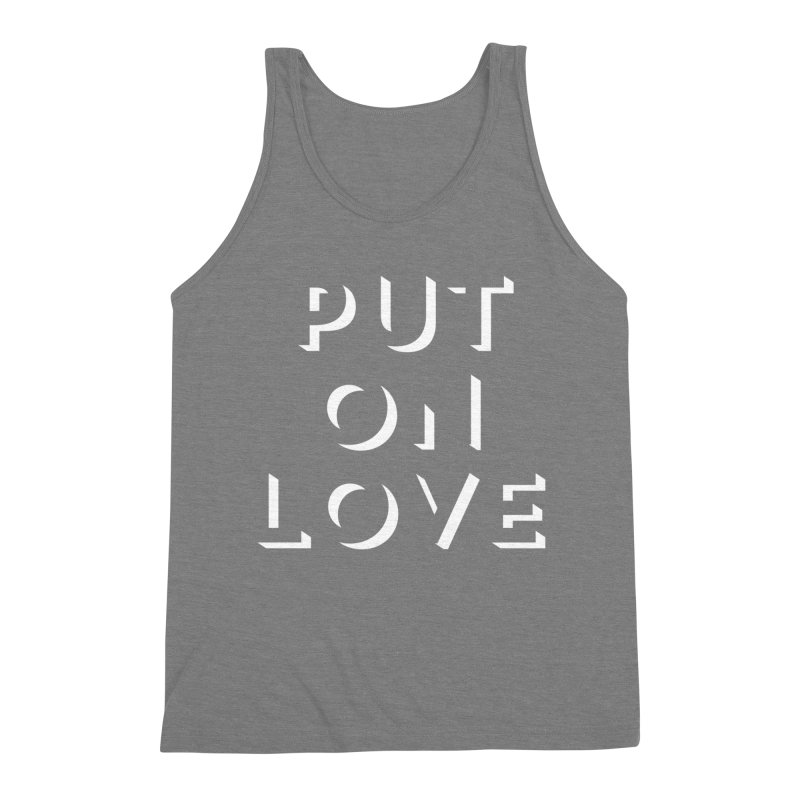 Put On Love Men's Triblend Tank by Hyssop Design