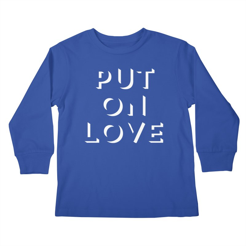 Put On Love Kids Longsleeve T-Shirt by Hyssop Design