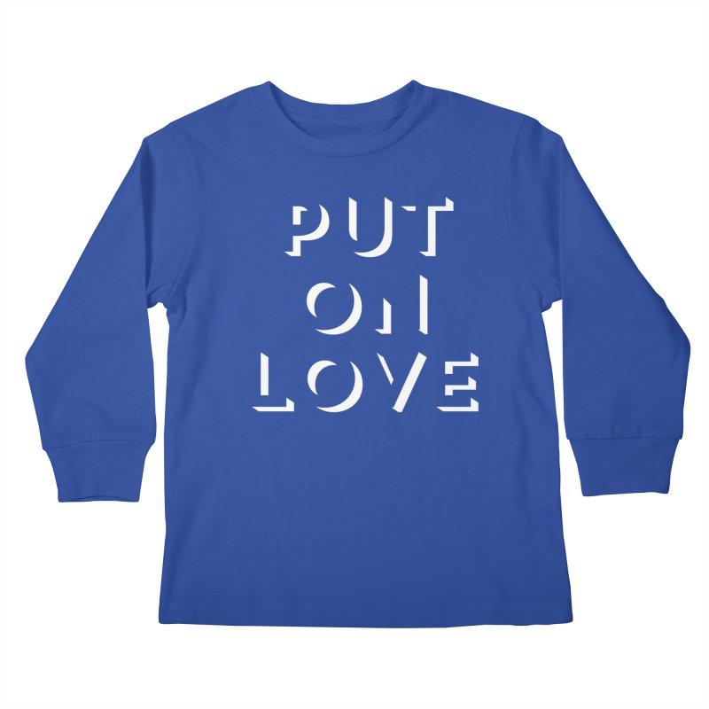 Put On Love Kids Longsleeve T-Shirt by Hyssop Design
