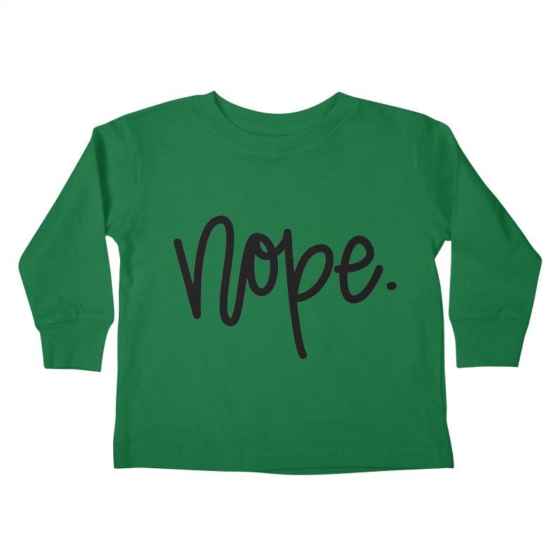 nope. Kids Toddler Longsleeve T-Shirt by Hyssop Design