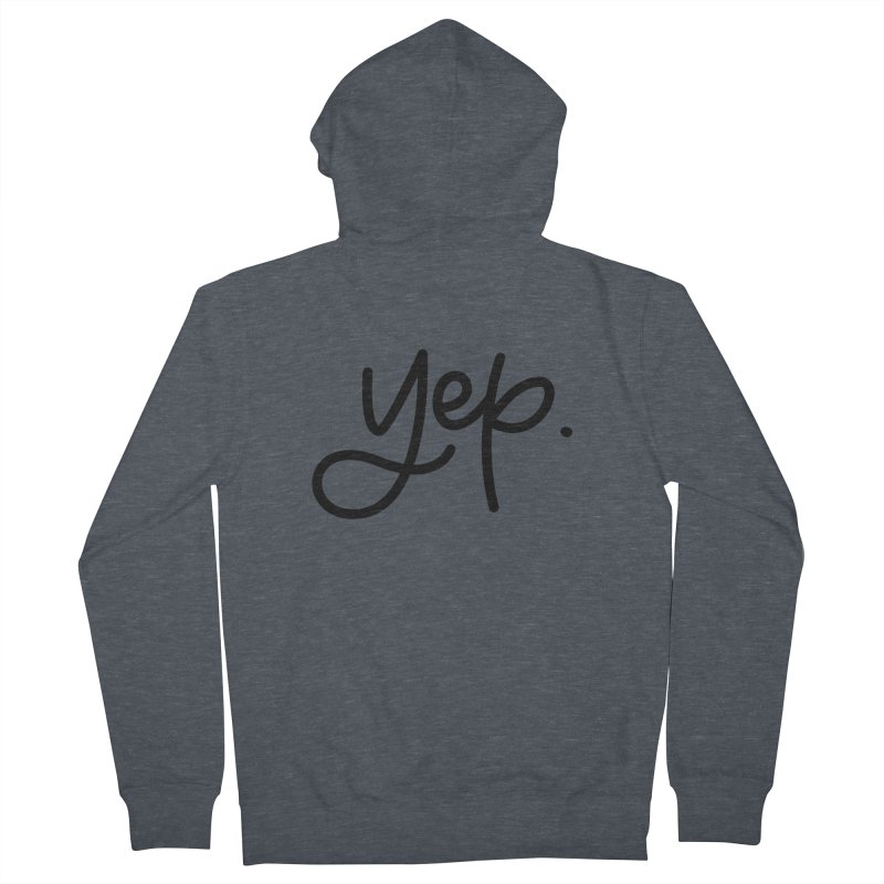 yep. Women's French Terry Zip-Up Hoody by Hyssop Design