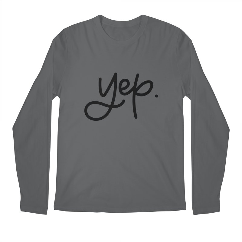yep. Men's Regular Longsleeve T-Shirt by Hyssop Design