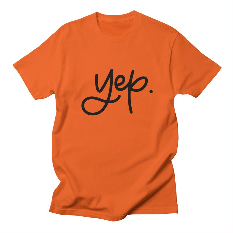 yep. Men's Regular T-Shirt by Hyssop Design