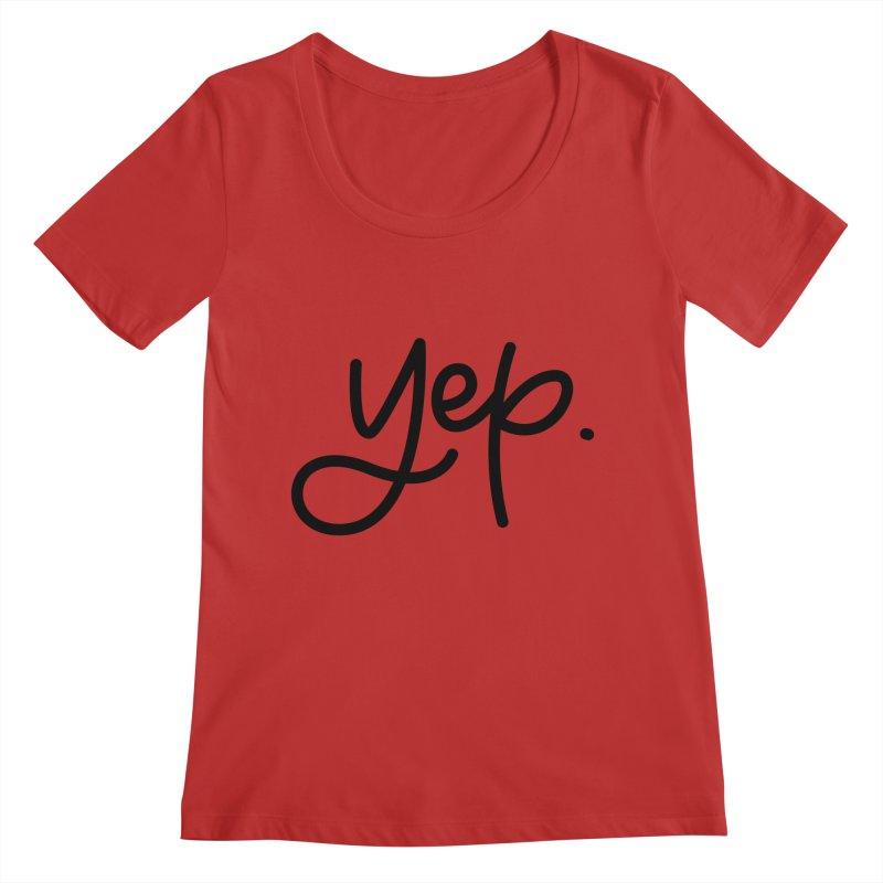 yep. Women's Regular Scoop Neck by Hyssop Design