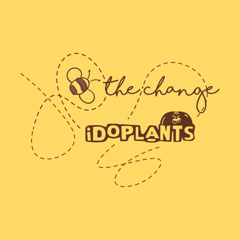 Bee the Change (Light) by iDoPlants.com Shop