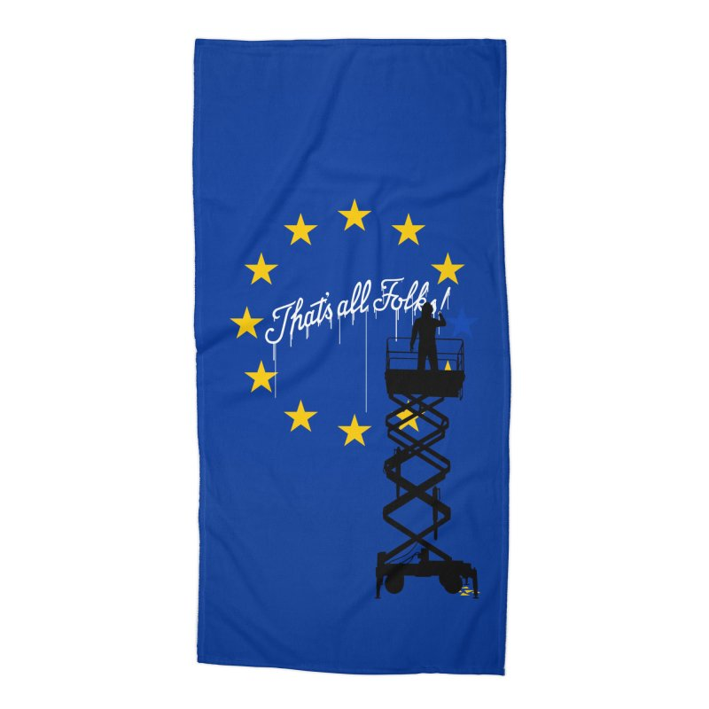 Brexit Accessories Beach Towel by I am a graphic designer