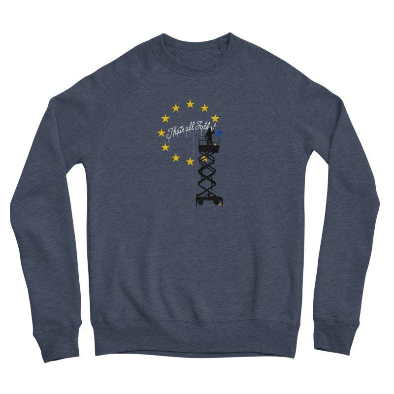 Brexit Women's Sponge Fleece Sweatshirt by I am a graphic designer
