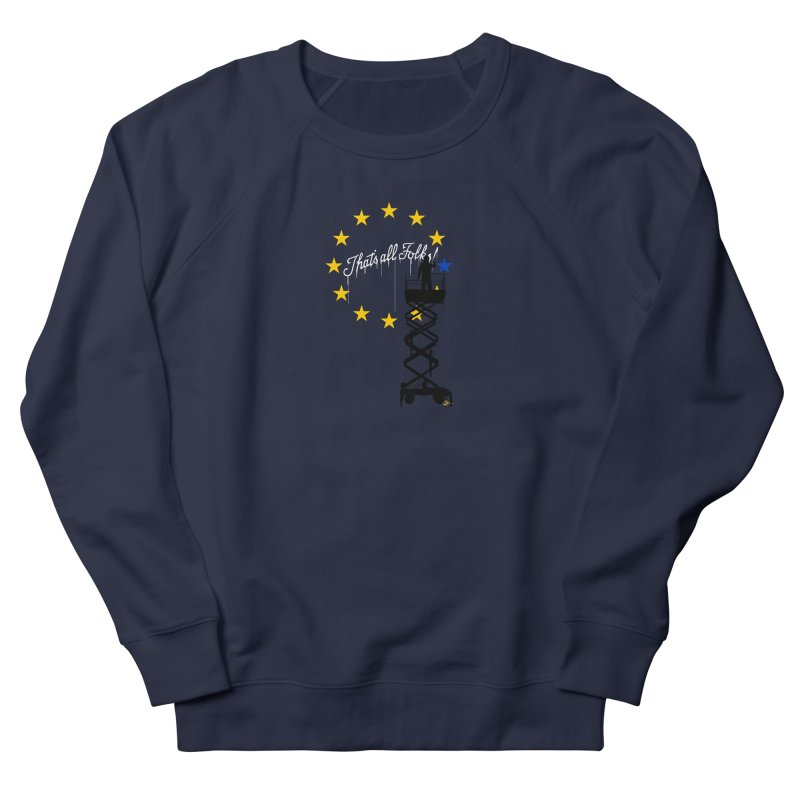 Brexit Women's French Terry Sweatshirt by I am a graphic designer
