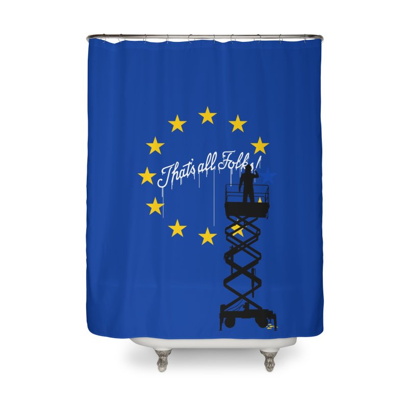 Brexit Home Shower Curtain by I am a graphic designer