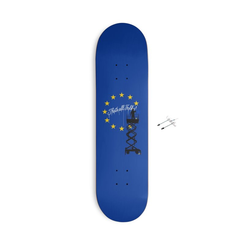 Brexit Accessories With Hanging Hardware Skateboard by I am a graphic designer