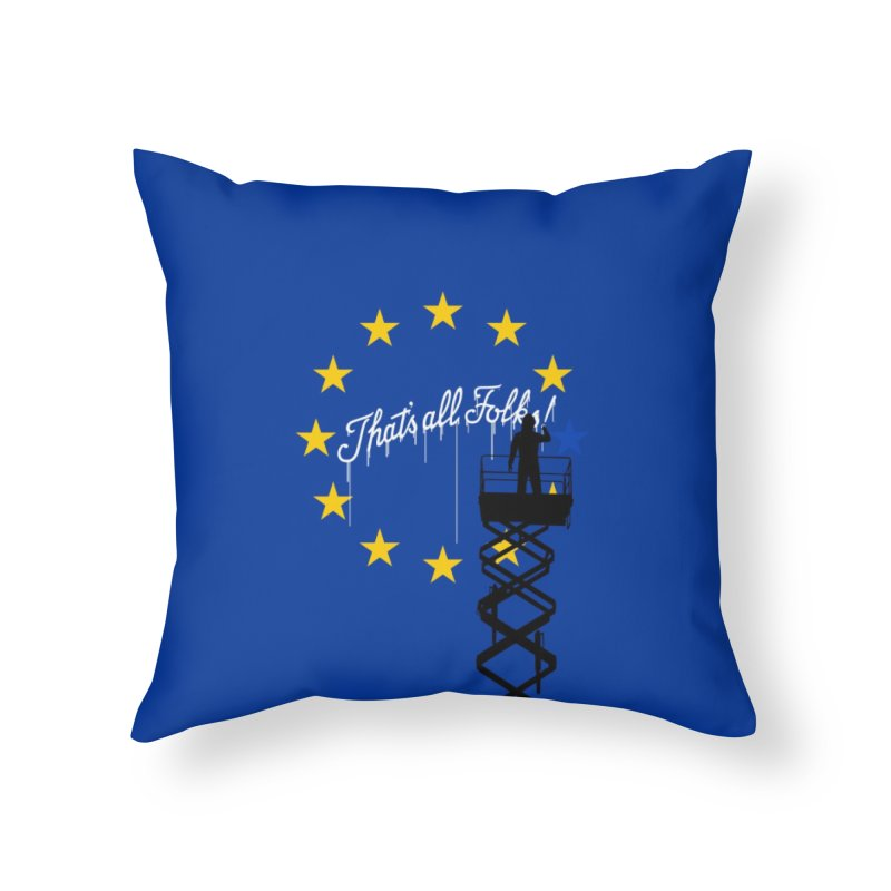 Brexit Home Throw Pillow by I am a graphic designer