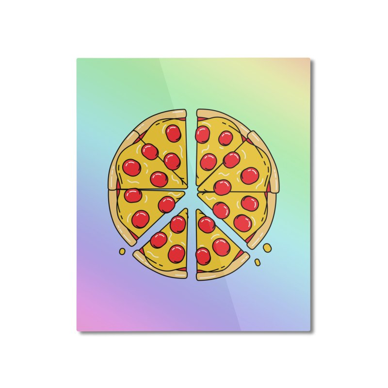 Give Pizza Chance Home Mounted Aluminum Print by I am a graphic designer