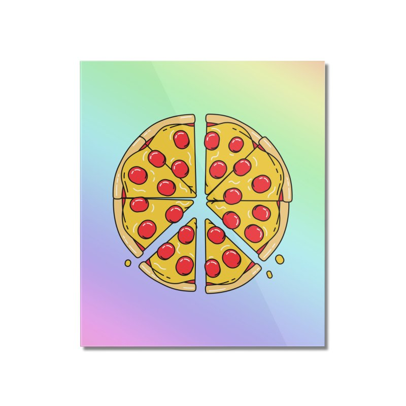 Give Pizza Chance Home Mounted Acrylic Print by I am a graphic designer