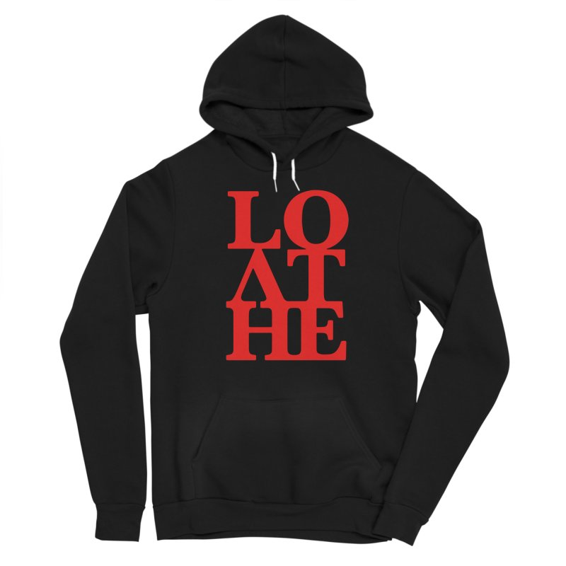 Love & Hate = Loathe Men's Sponge Fleece Pullover Hoody by I am a graphic designer
