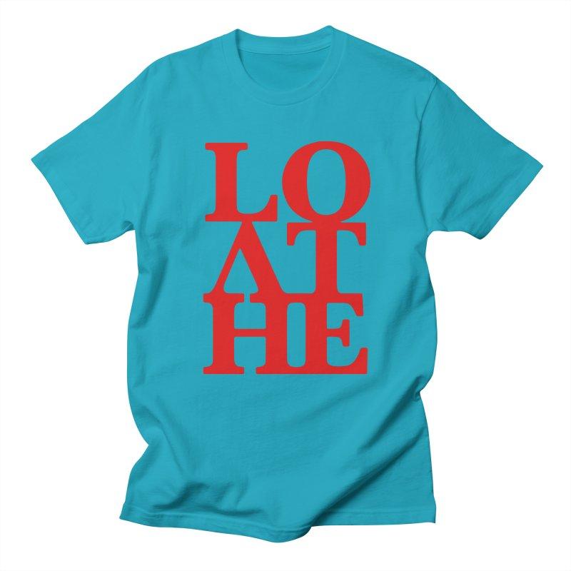 Love & Hate = Loathe Men's Regular T-Shirt by I am a graphic designer