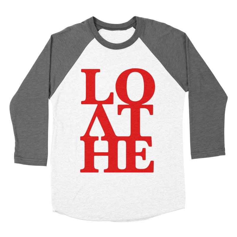 Love & Hate = Loathe Men's Baseball Triblend Longsleeve T-Shirt by I am a graphic designer