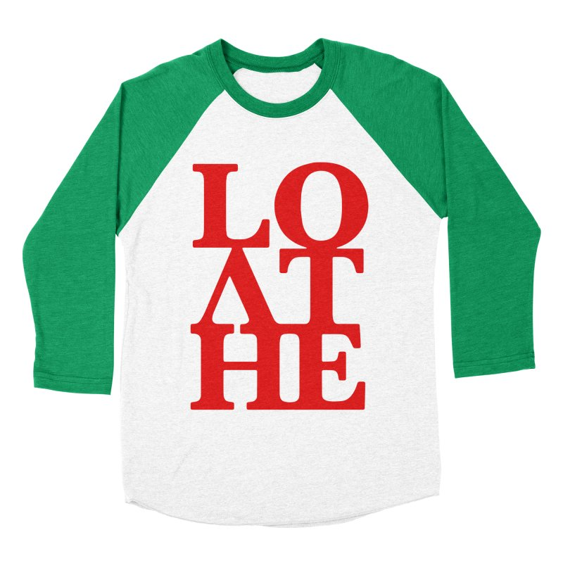 Love & Hate = Loathe Men's Baseball Triblend Longsleeve T-Shirt by I am a graphic designer