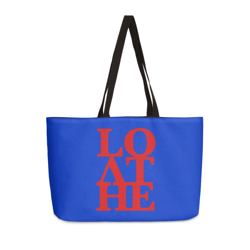 Love & Hate = Loathe Accessories Weekender Bag Bag by I am a graphic designer