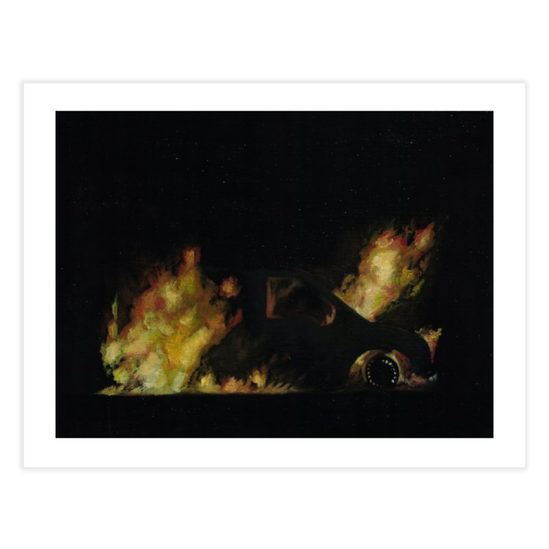 Car Fire at Night | who set this car on fire? Home Fine Art Print by MarcusFartist | Art POD Factory
