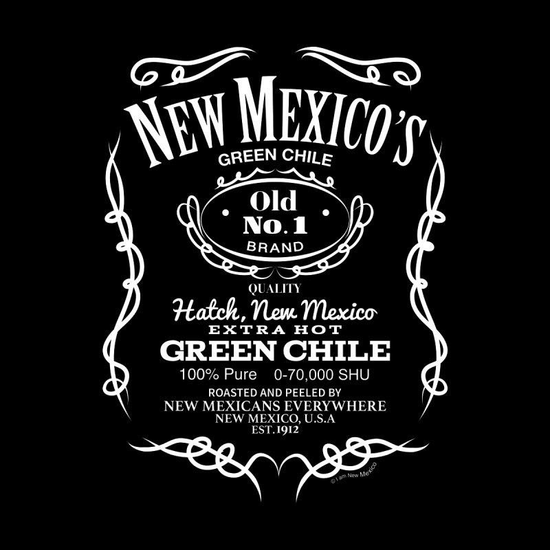 New Mexico Old No.1 Hatch Green Chile by I am New Mexico Merchandise