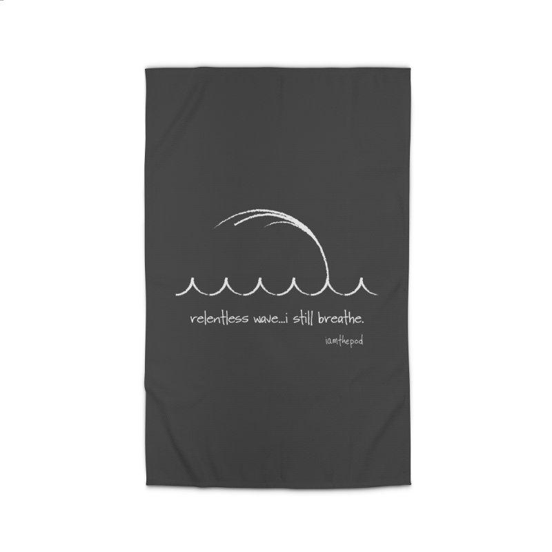 Relentless Wave...I Still Breathe. Home Rug by iamthepod's Artist Shop