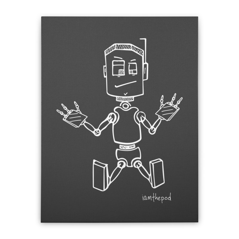 Tin Boy Home Stretched Canvas by iamthepod's Artist Shop