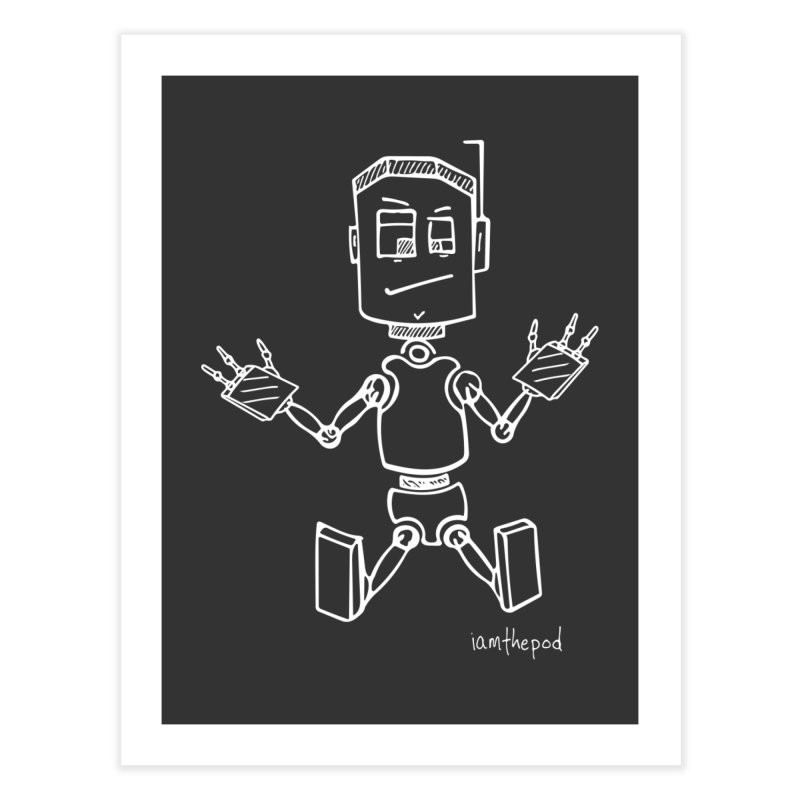 Tin Boy Home Fine Art Print by iamthepod's Artist Shop
