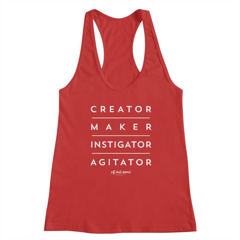 Creator. Maker. Instigator. Agitator. - Block Women's Racerback Tank by iamthepod's Artist Shop