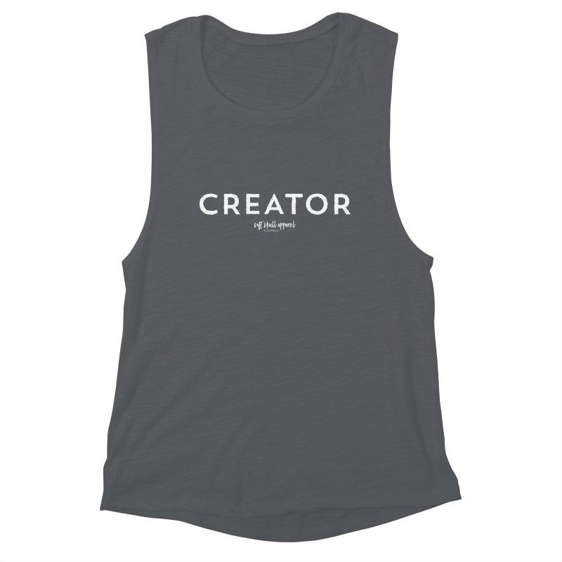 Creator Women's Muscle Tank by iamthepod's Artist Shop