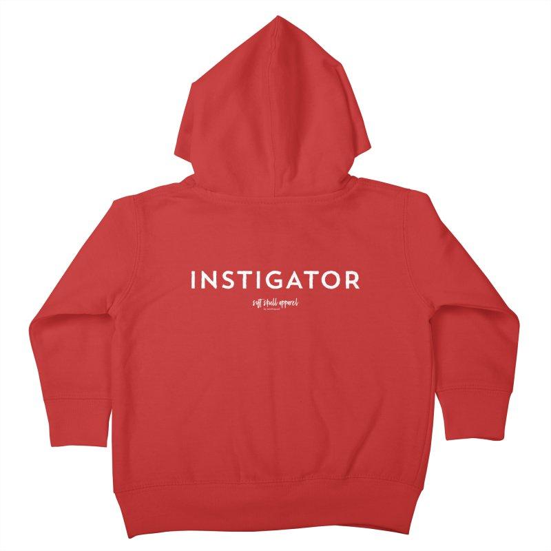 Instigator Kids Toddler Zip-Up Hoody by iamthepod's Artist Shop