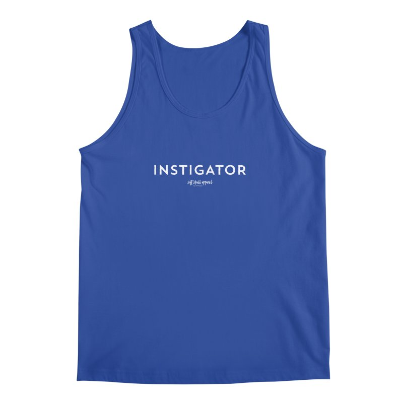 Instigator Men's Regular Tank by iamthepod's Artist Shop