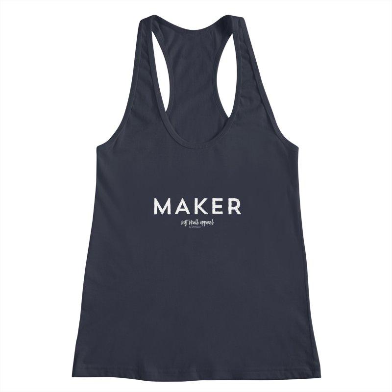 Maker Women's Racerback Tank by iamthepod's Artist Shop
