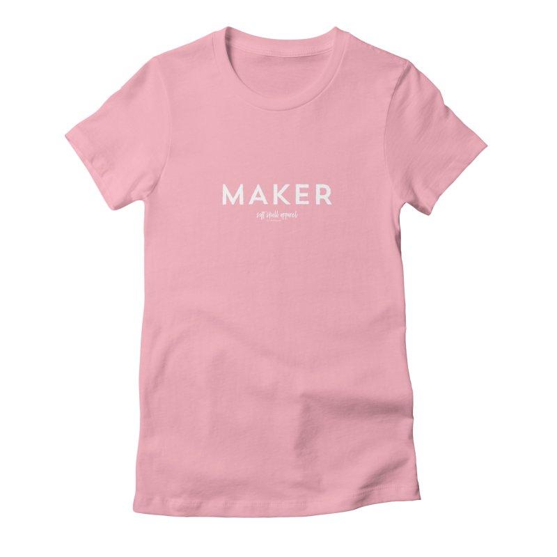 Maker Women's Fitted T-Shirt by iamthepod's Artist Shop