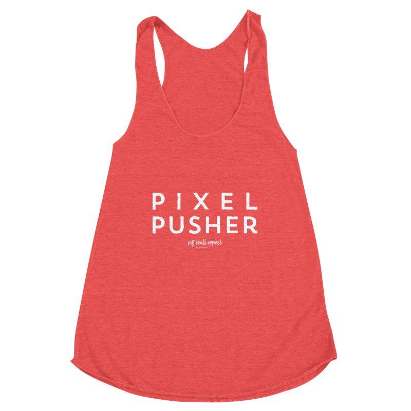 Pixel Pusher Women's Tank by iamthepod's Artist Shop