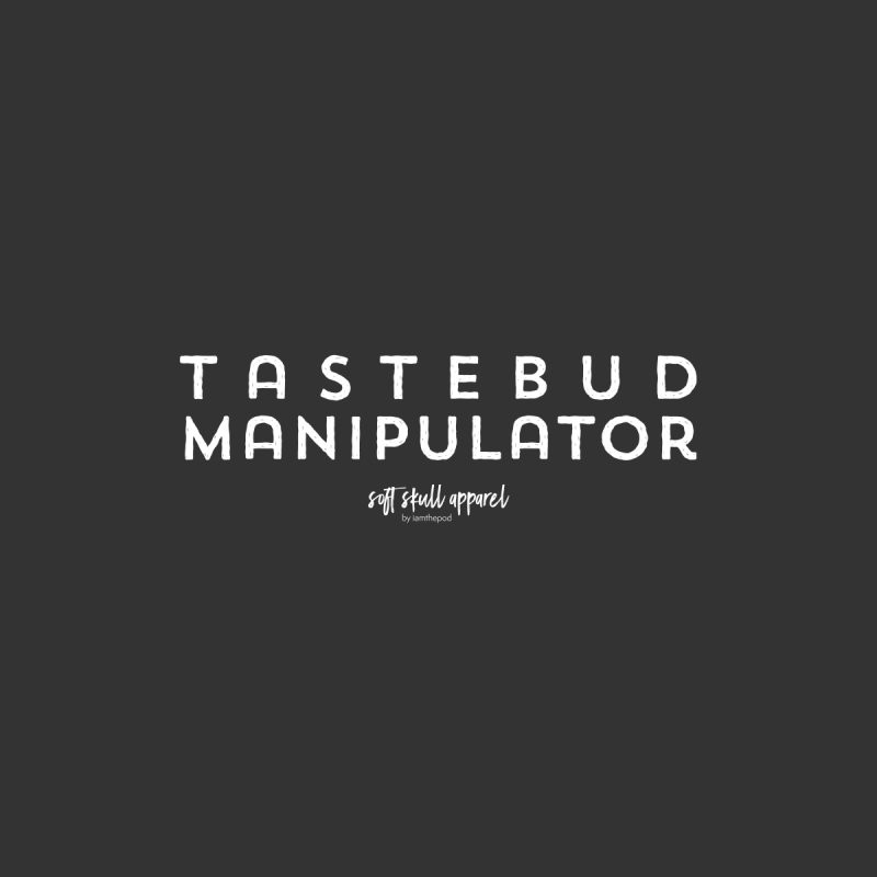 Tastebud Manipulator Men's T-Shirt by iamthepod's Artist Shop