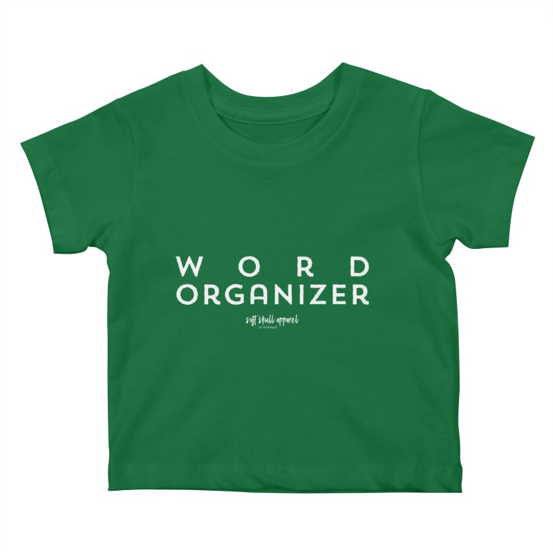Word Organizer Kids Baby T-Shirt by iamthepod's Artist Shop