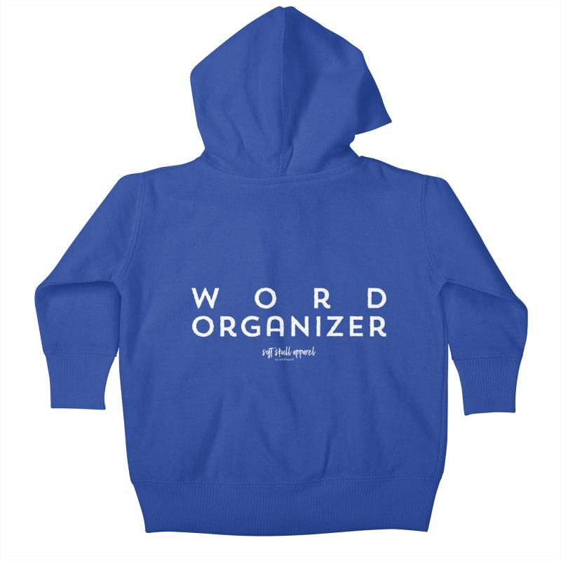 Word Organizer Kids Baby Zip-Up Hoody by iamthepod's Artist Shop