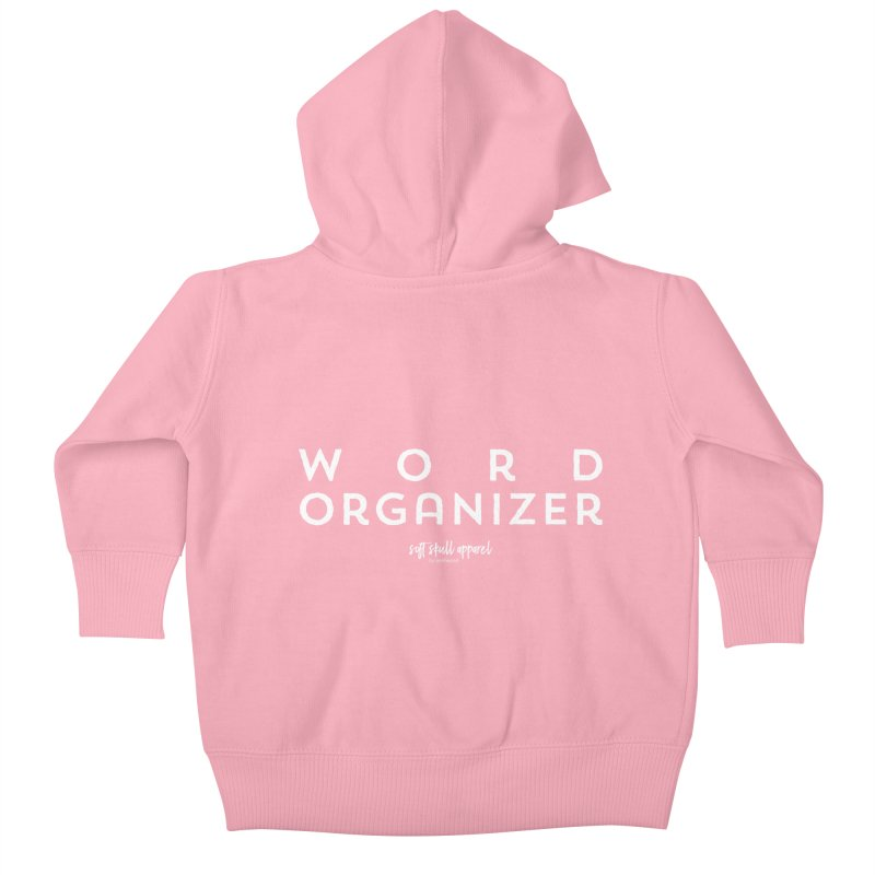 Word Organizer Kids Baby Zip-Up Hoody by iamthepod's Artist Shop