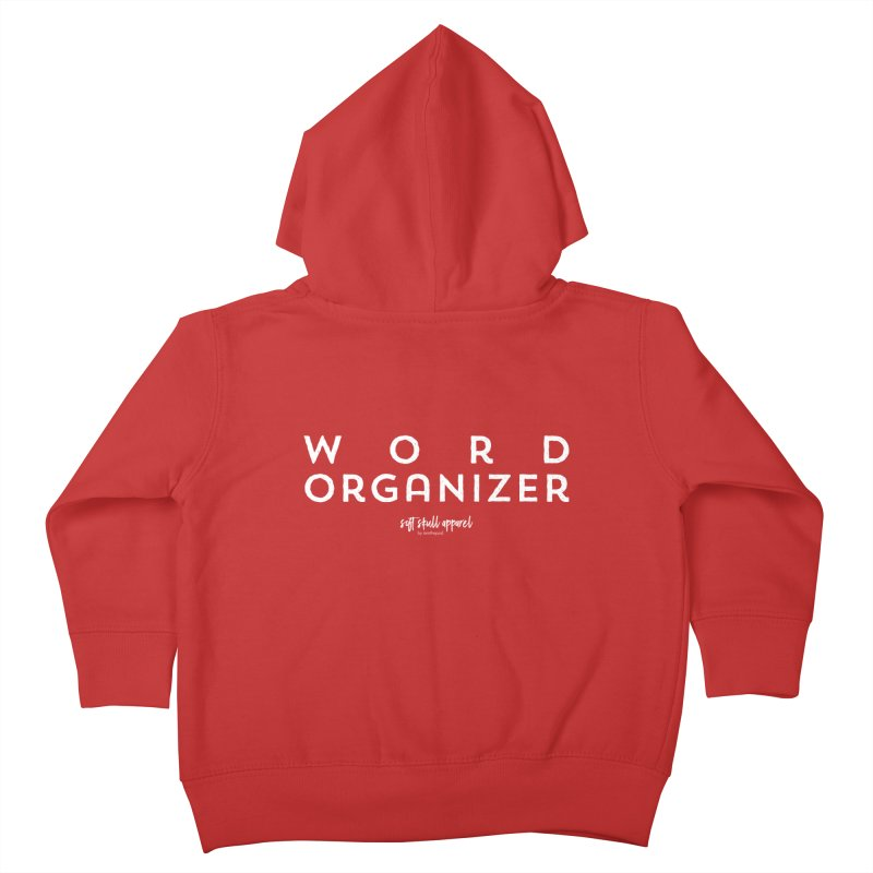 Word Organizer Kids Toddler Zip-Up Hoody by iamthepod's Artist Shop