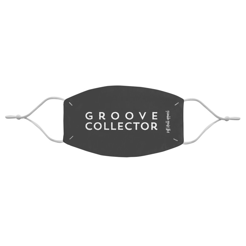Groove Collector Accessories Face Mask by iamthepod's Artist Shop