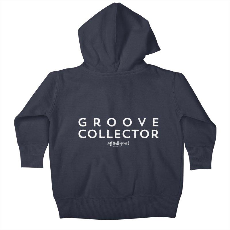 Groove Collector Kids Baby Zip-Up Hoody by iamthepod's Artist Shop