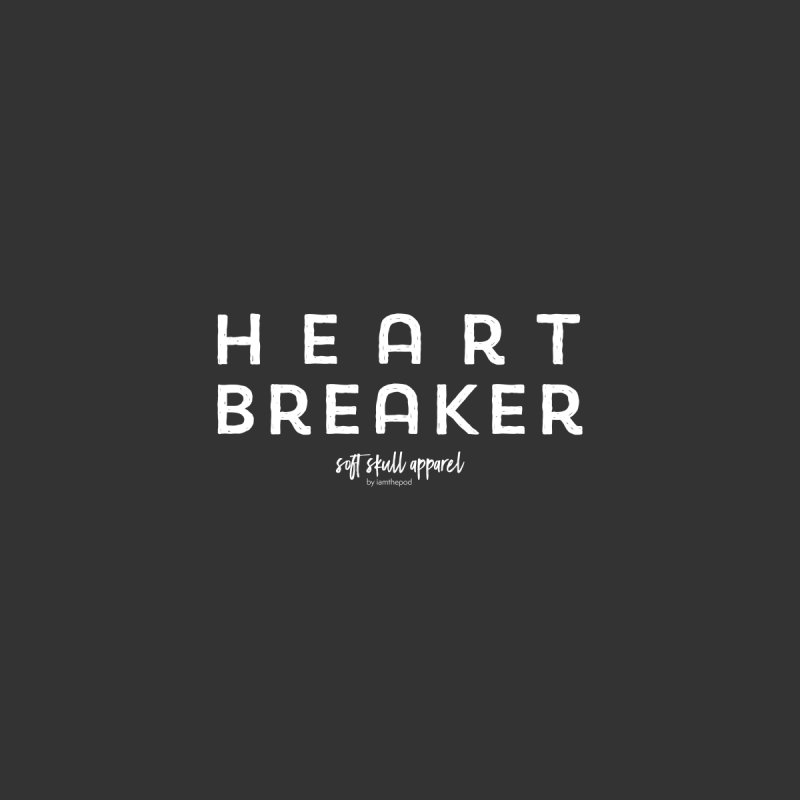 Heart Breaker Men's T-Shirt by iamthepod's Artist Shop
